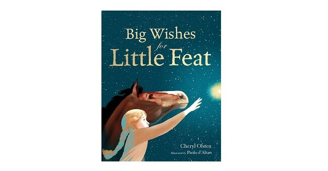 Feature Image - Big Wishes for Little Feat by Cheryl Olsten