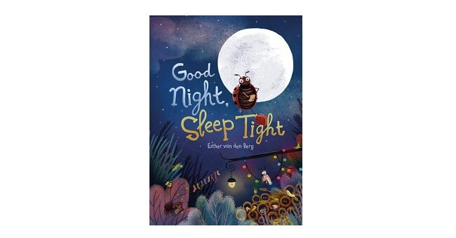 Feature Image - Good Night and Sleep Tight by Esther Van Den Berg