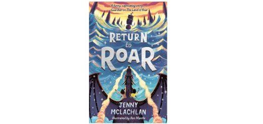 Feature Image - Return to Roar by Jenny Mclachlan