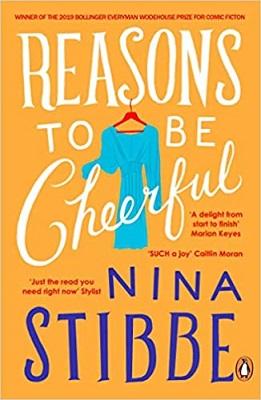 Reason's to be Cheerful by Nina Stibbe