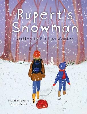 Rupert's Snowman by Phillipa Warden