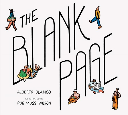 The Blank Page by Alberto Blanco