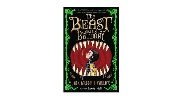 Feature Image - The Beast and the Bethany by Jack Meggitt-Phillips