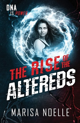 The Rise of the Altereds by Marisa Noelle