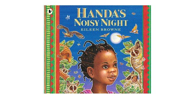 Feature Image - Handa's Noisy Night by Eileen Browne