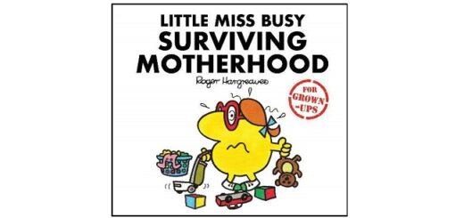 Feature Image - Little Miss Busy Surviving Motherhood