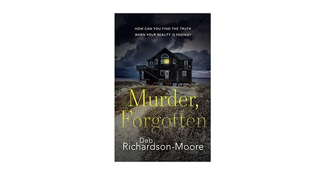 Feature Image - Murder, Forgotten by Deb Richardson-Moore