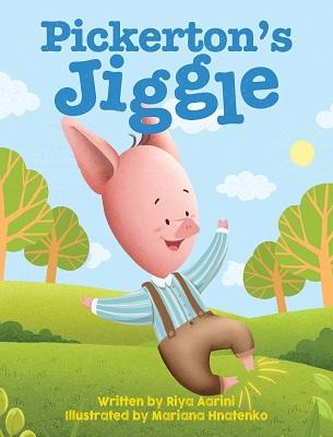 Pickerton's Jiggle by Riya Aarini