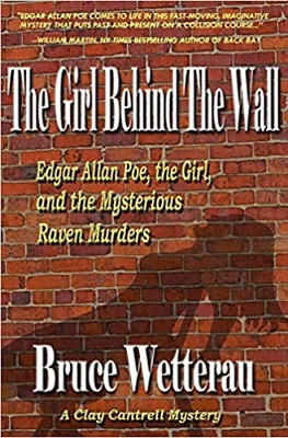 The Girl Behind the Wall by Bruce Wetterau