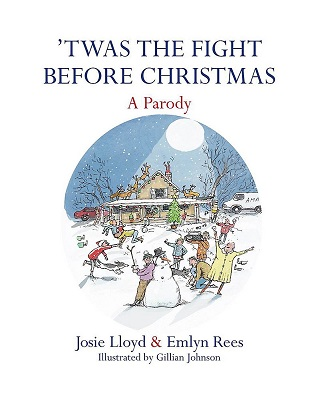 Twas the Fight Before Christmas by Josie Lloyd and Emlyn Rees