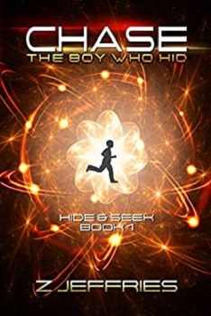 Chase the Boy Who Hid by Z Jeffries