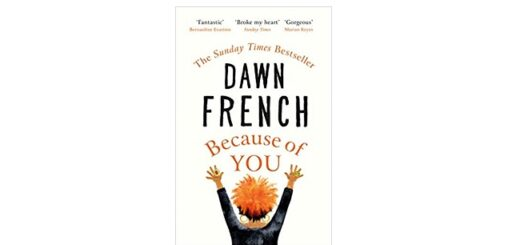 Feature Image - Because of You by Dawn French