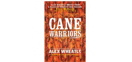 Feature Image - Cane Warriors by Alex Wheatle