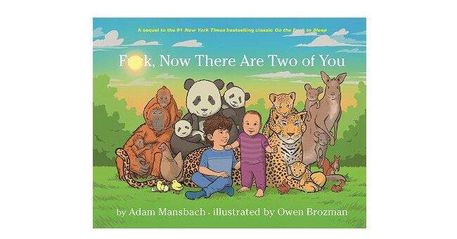 Feature Image - Fk Now there are Two of You by Adam Mansbach