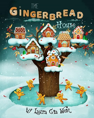The Gingerbread House by Laura Gia West