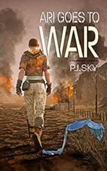 Ari Goes to War by P.J. Sky