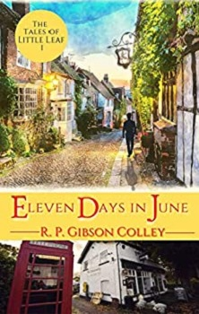 Eleven Days in June by R.P. Gibson Colley