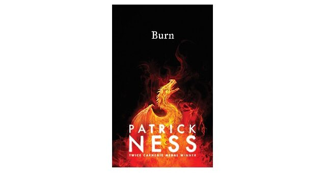 Feature Image - Burn by Patrick Ness