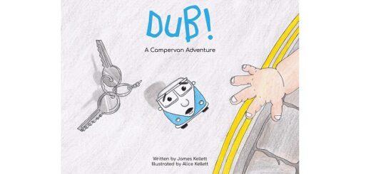 Feature Image - Dub a Campervan adventure by James Kellett