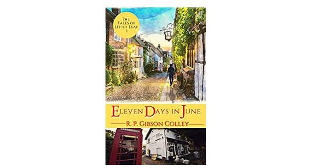 Feature Image - Eleven Days in June by R.P. Gibson Colley