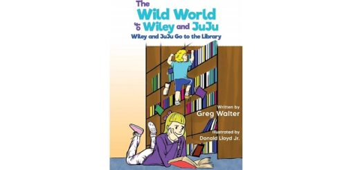 Feature Image - The Wild World of Wiley and Juju by Greg Walter