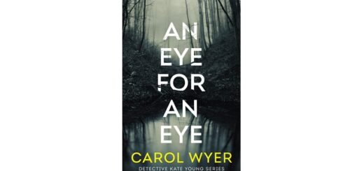 Feature image - An Eye for an Eye by Carol Wyer