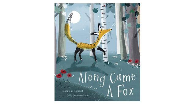 Feature Image - Along Came a Fox by Georgiana Deutsch