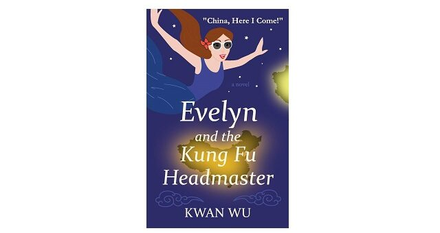 Feature Image - Evelyn and the Kung Fu Headmaster by Kwan Wu