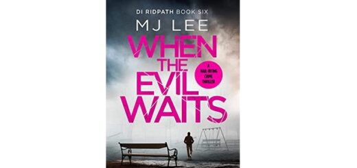 Feature Image - When the Evil Waits by M J Lee