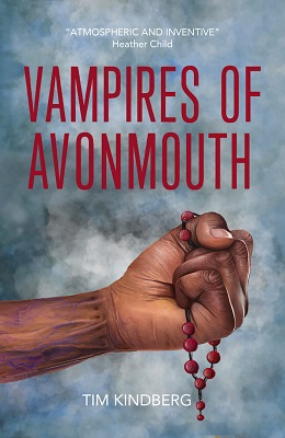 Vampires of Avonmouth by Tim Kindberg
