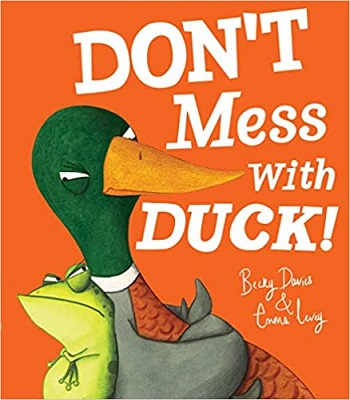 Dont Mess with Duck by Becky davies