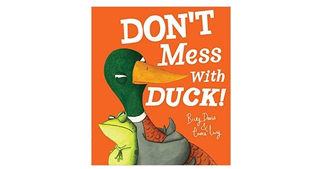 Feature Image - Don't Mess with Duck by Becky davies