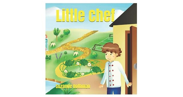 Feature Image - Little Chef by Suzanne Rothman