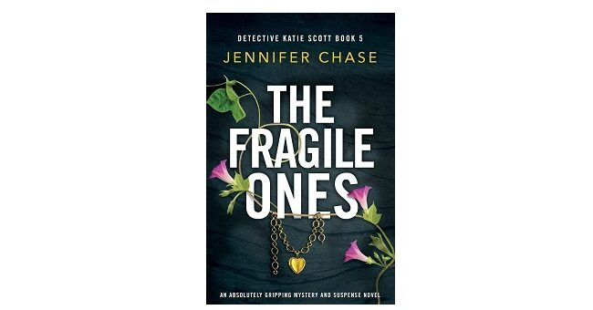 Feature Image - The Fragile Ones by Jennifer Chase