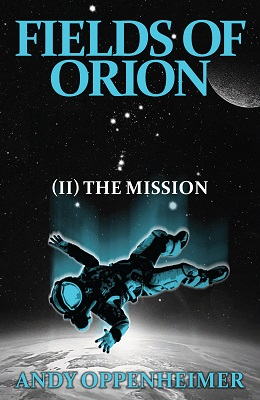 Fields of Orion COVER FINAL Andy Oppenheimer