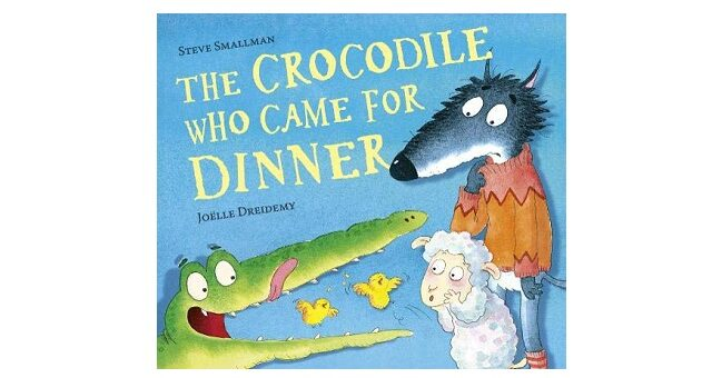 Feature Image - The Crocodile who came for Dinner by Steve Smallman