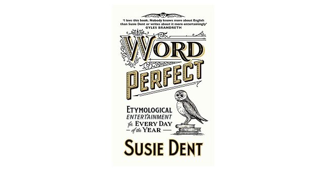Feature Image - Word Perfect by Susie Dent