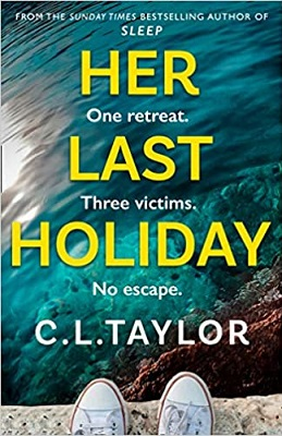 Her Last Holiday by C.L. Taylor