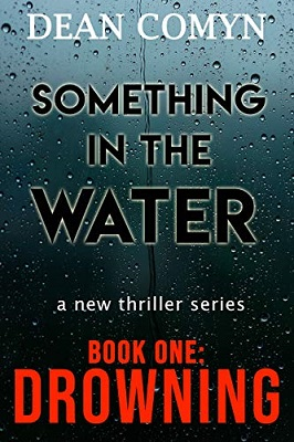 Something in the Water by Dean Comyn