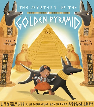 The Mystery of the Golden Pyramid by Adela Norean