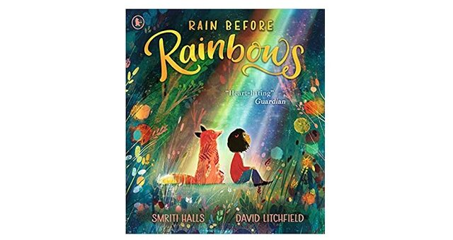 Feature Image - Rain Before Rainbows by Smriti Halls