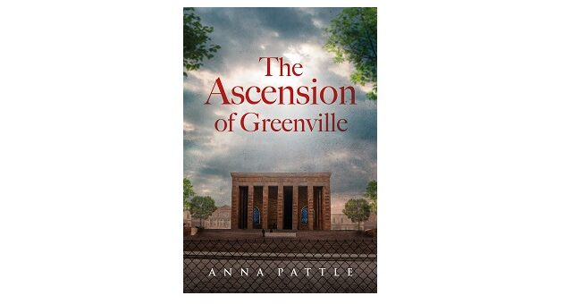 Feature Image - The Ascension of Greenville by Anna Pattle