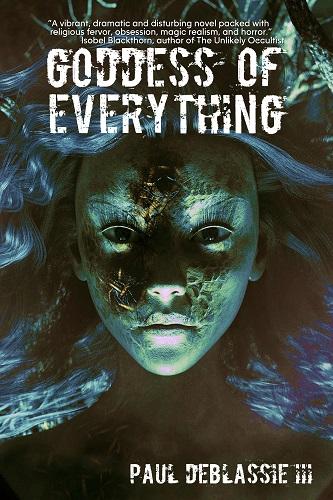 Goddess of Everything by Paul DeBlassie III