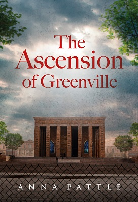 The Ascension of Greenville by Anna Pattle