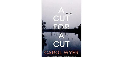 Feature Image - A Cut for a Cut by Carol Wyer