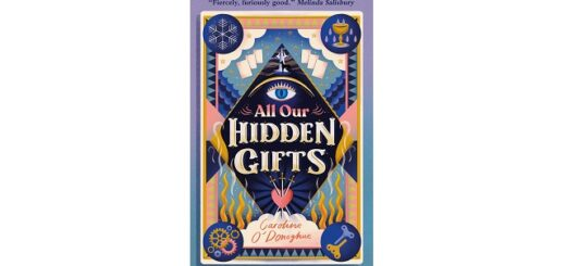 Feature Image - All Our Hidden Gifts by Caroline O'Donoghue