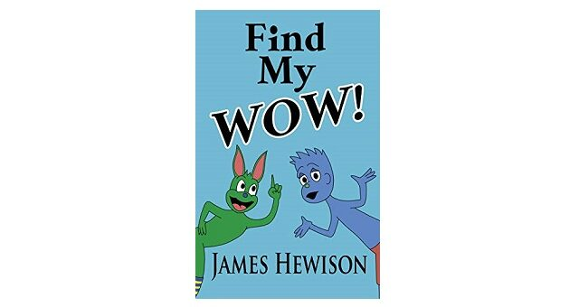Feature Image - Find my Wow by James Hewison