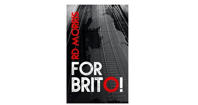 Feature Image - For Brito by RD Morris