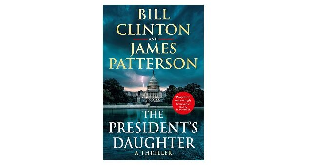 Feature Image - The President's Daughter by Bill Clinton and James Patterson