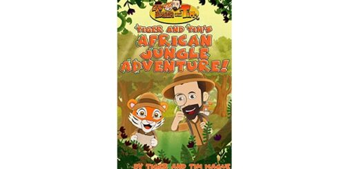 Feature Image - Tiger and Tim's African Jungle Adventure by Tim Hague